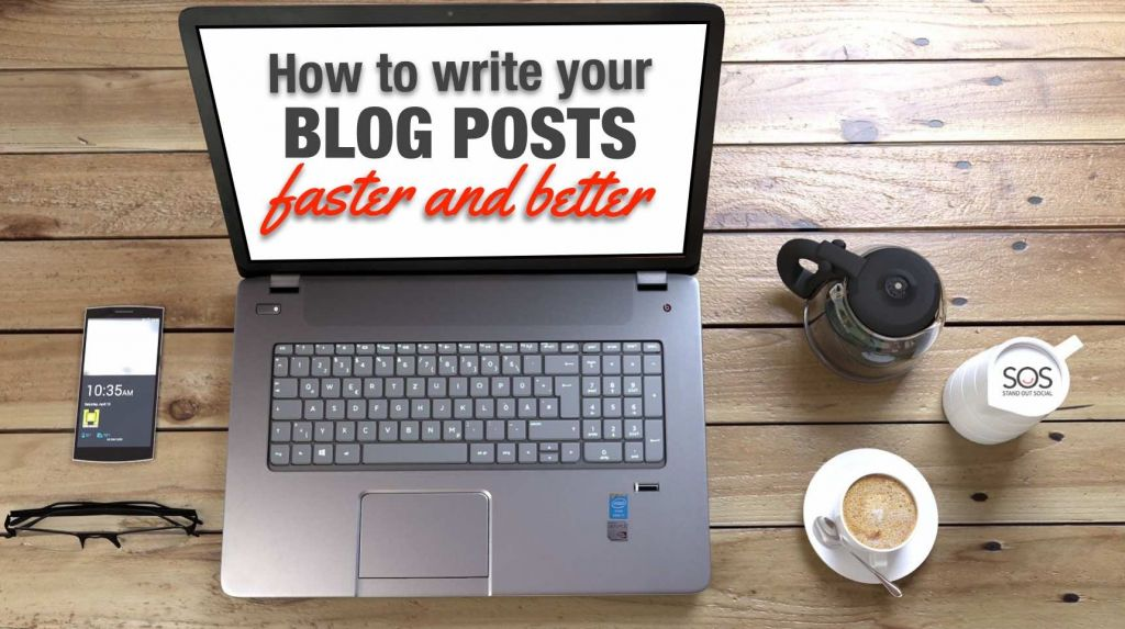 Write blog posts faster and better