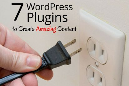 7 WordPress Plugins to Create Amazing Content