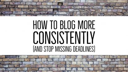 How to blog more consistently