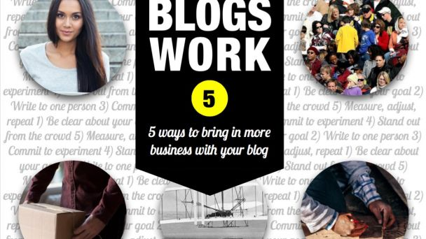 Blogs work. Try these strategies.