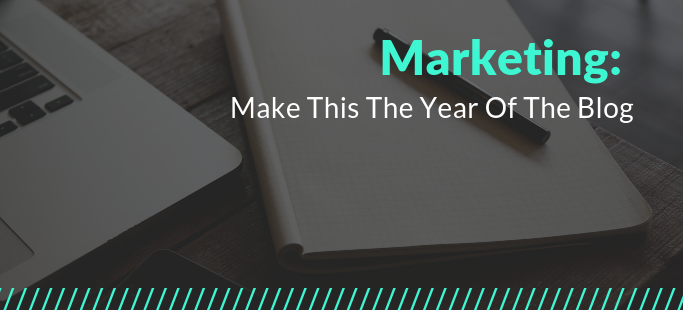 Marketing make this the year of the blog