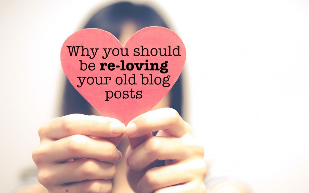 Why you should be republishing your old blog posts