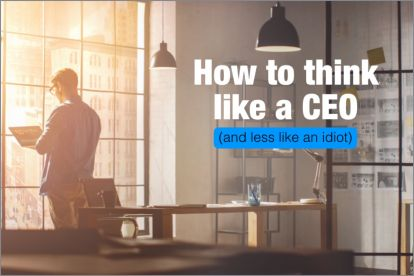 How to Think Like a CEO and Grow Your Small Business