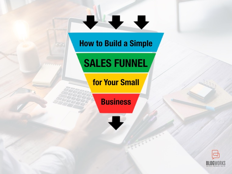 How to Build a Simple Sales Funnel for Your Small Business