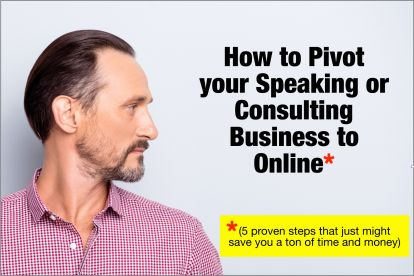 How to pivot your speaking or consulting business to online