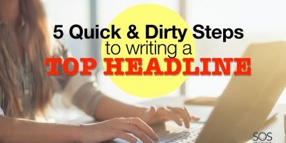 Write a top headline: 5 quick and dirty steps