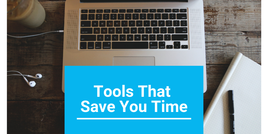 tools that save you time