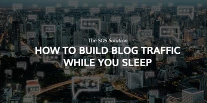 Build blog traffic while you sleep - The SOS solution